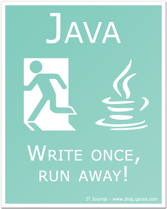 Java: write once, run away! @QArea