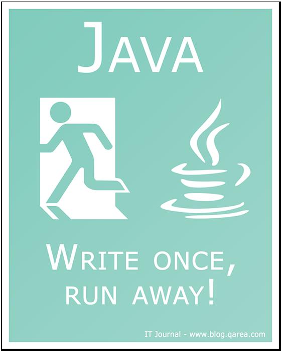 Java: write once, run away! @QArea