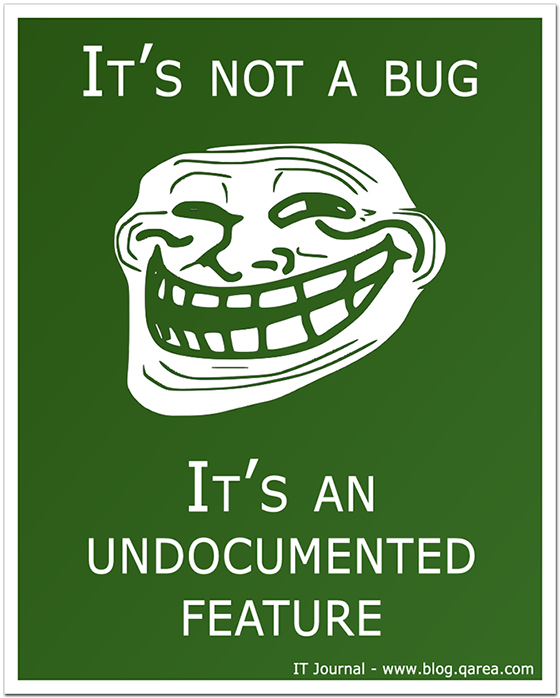 It's not a bug – it's an undocumented feature. @QArea