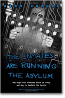 The inmates are running the asylum