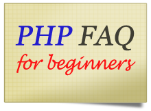 Quick 10-Step PHP FAQ for Beginners