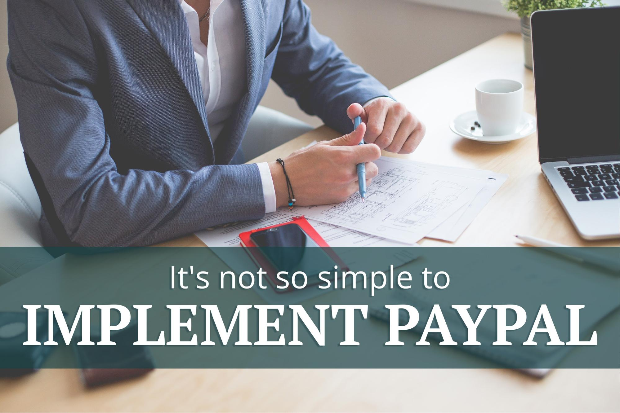 Expert Drupal developers can find it challenging to implement recurring PayPal payments.